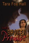 Broken Promise by Tara Fox Hall - Book cover