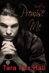 Promise Me by Tara Fox Hall - Book cover