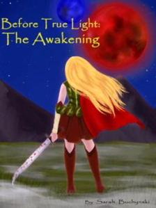 Before True Light:  The Awakening by Sarah Buchynski Book Cover