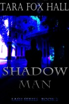 Shadow Man by Tara Fox Hall - Book cover
