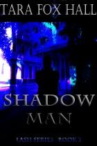 Shadow Man by Tara Fox Hall - Book cover