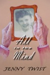All in the Mind by Jenny Twist book cover on aecurzon.wordpress.com